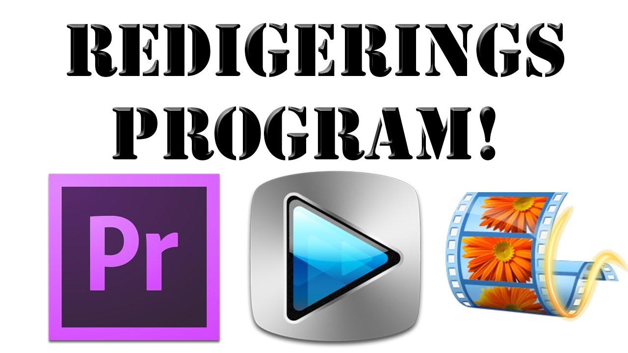 REDIGERINGS PROGRAM!!! - YouTube