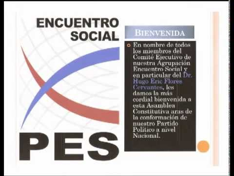 Encuentro Social Nuevo León: Explicación de Documentos Básicos