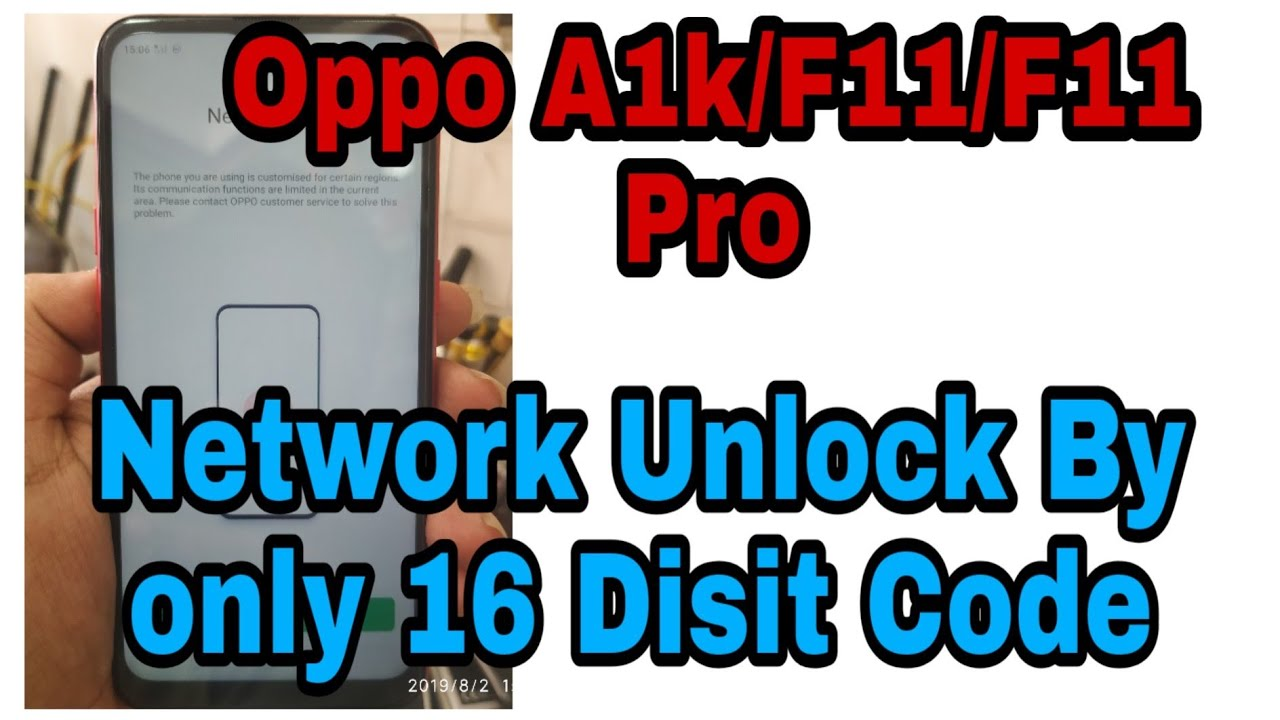 OPPO A1K (CPH1923) F11/F11 Pro Network Unlock Done By 16 Digit code No Need  Any Tool or boxs