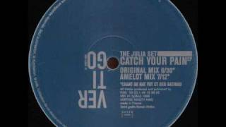 The Julia Set - Catch Your Pain (Seven Dub Mix)