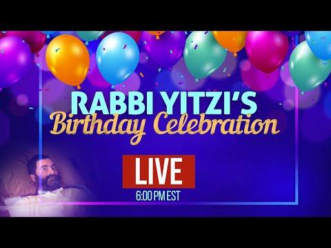 Rabbi Yitzi's Birthday Celebration (5781)