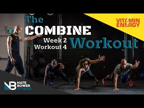 The Combine Part 2. 4 Week Shred.  Week 2 Workout #4