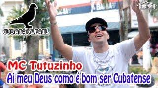 MC Tutuzinho - Ai meu Deus como é bom ser Cubatense