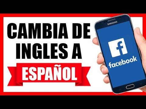 Cómo cambiar 🔄 el IDIOMA  de Facebook de INGLES a ESPAÑOL en Smartphone