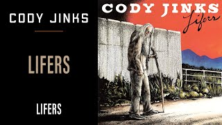 Cody Jinks - Lifers