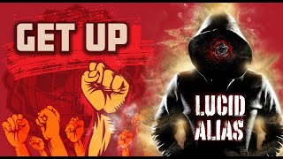 Lucid Alias - Get Up (Official Music Video)