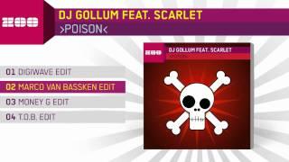 DJ Gollum feat. Scarlet - Poison (Marco Van Bassken Edit)