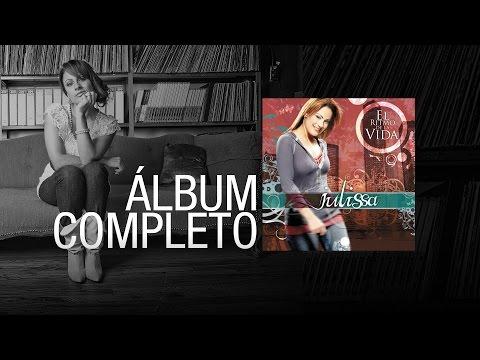 JULISSA   El Ritmo De La Vida 2007   Álbum Completo