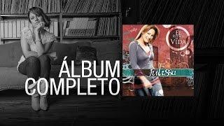 JULISSA | El Ritmo De La Vida 2007 | Álbum Completo
