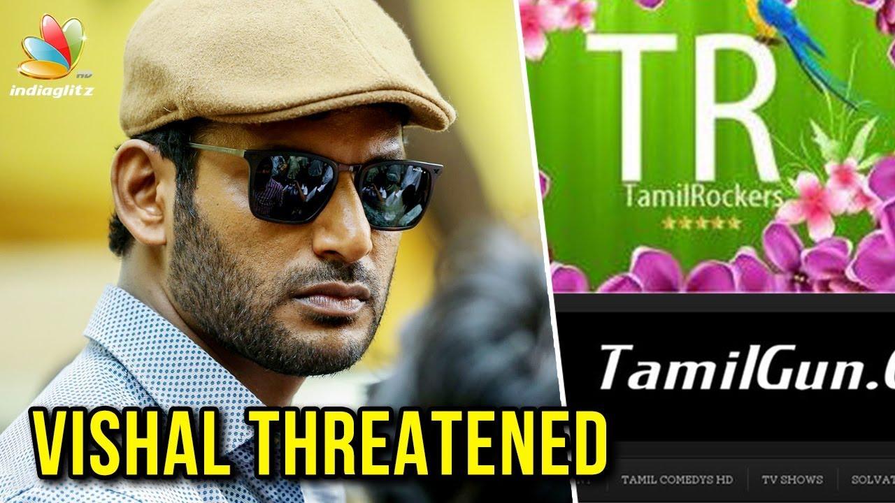 Tamil Rockers Tamilgun Admins Threaten Vishal After Arrest Latest News Thupparivalan Youtube