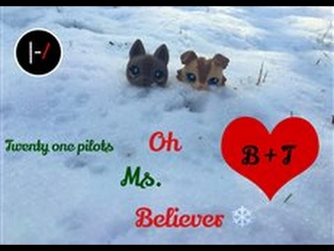 Lps~Oh Ms Believer (Christmas Special)