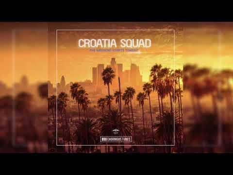 Croatia Squad - The Weekend Starts Tonight