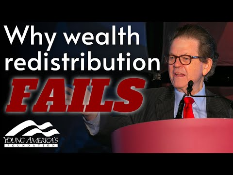 Why Wealth Redistribution FAILS   Dr. Arthur Laffer