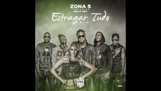 Zona 5 - Estragar Tudo Remix Ft. Kelly Key