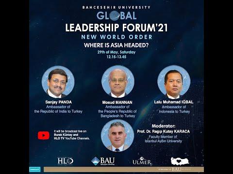BAU Global Leadership Forum'21 - Where is Asia Headed?