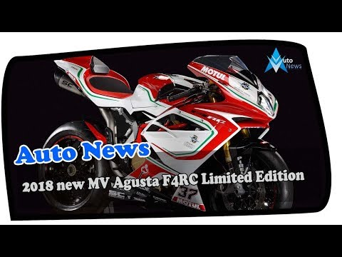 Low Price !!!2018 New MV Agusta F4RC Limited Edition Price & Spec