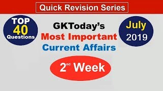 Week 2(08-15 July) Top 40 Question July 2019 | Current Affairs[English]