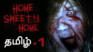 Home Sweet Home #1 Horror Game Live Tamil Gaming