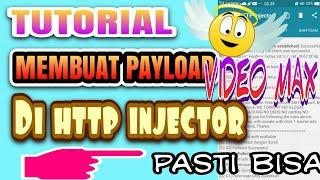 TUTORIAL MEMBUAT PAYLOAD VIDEOMAX DI HTTP INJECTOR | ANDROID TUTORIAL
