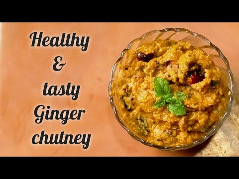 Ginger chutney | healthy side dish
