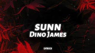 Dino James - Sunn (lyrics) ft. Sanah Moidutty