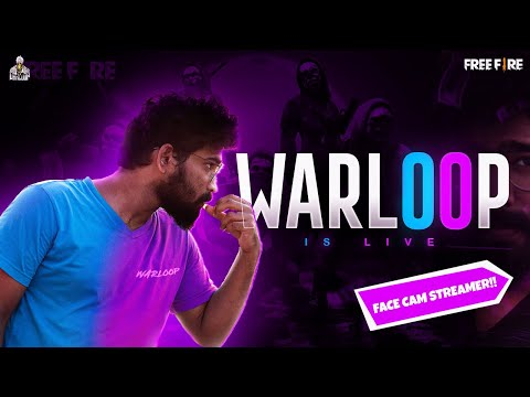🔴 Warloop is Live 🔴 | Face cam streamer - Garena Free Fire