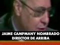 Jaime Campmany nombrado director de 'Arriba' -  1970