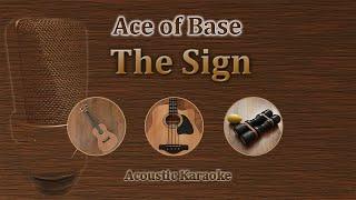 The Sign - Ace of Base (Acoustic Karaoke)