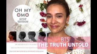BTS The Truth Untold (전하지 못한 진심) (feat. Steve Aoki) Reaction - Oh My Omo!