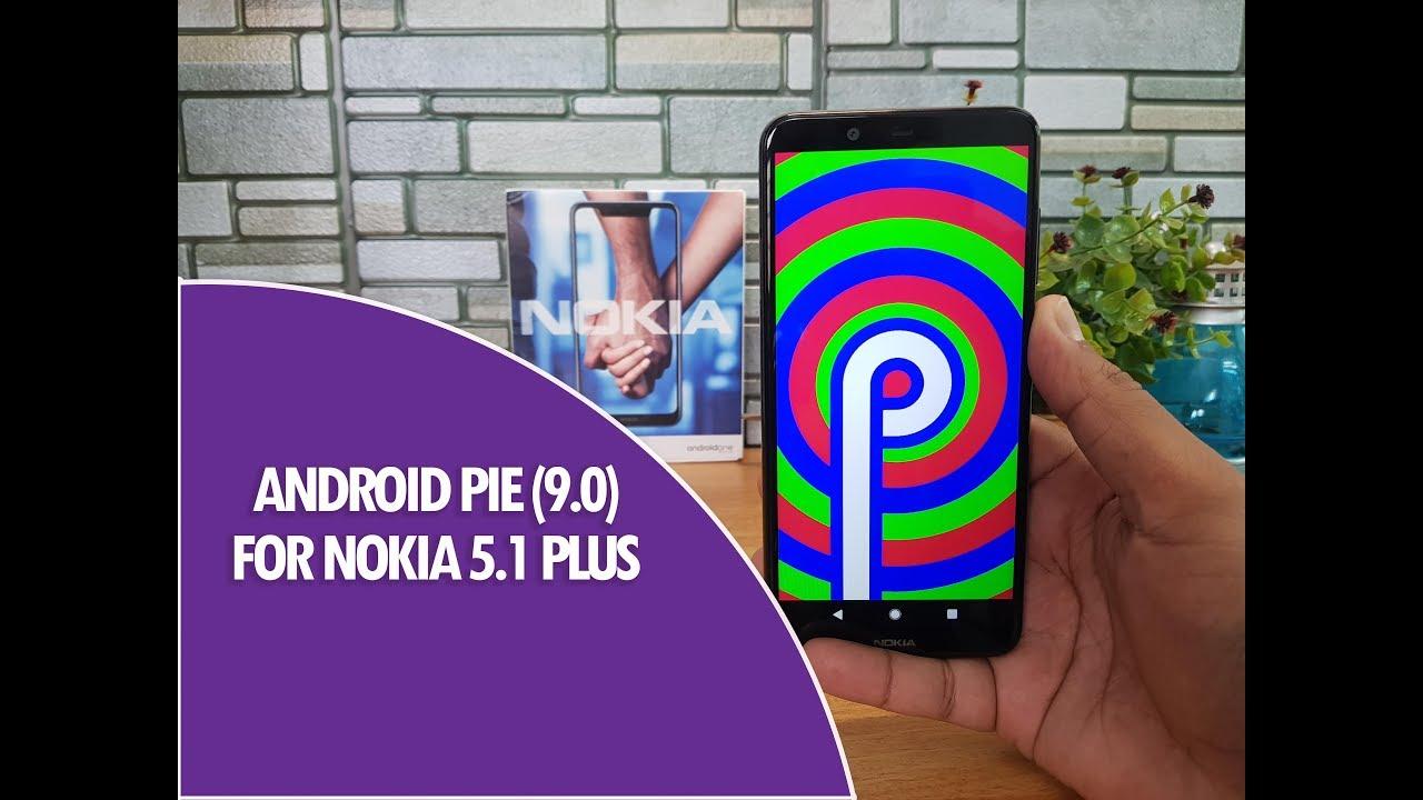 Nokia 5 1 Plus Android Pie 9 0 Update