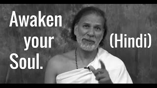 Spiritual Awakening: How to Awaken the Soul (hindi)