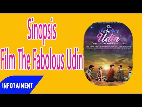 Sinopsis Film The Fabolous Udin dan Nama Nama Pemainnya Terbaru