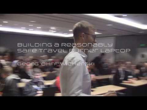 t2 / 2015 - Building a Reasonably Safe Travel Burner Laptop (Georg Wicherski)
