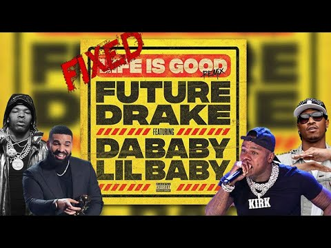 Life is Good Remix but Drake has a verse