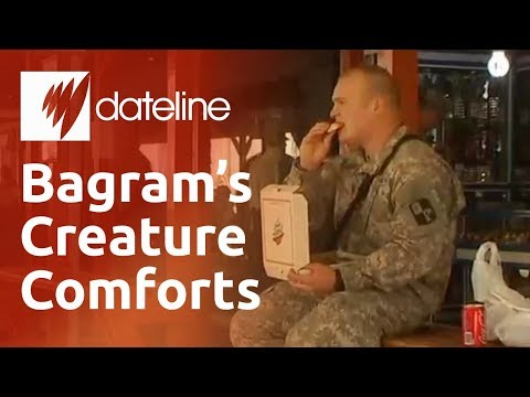A look inside the luxuries of Bagram's air base
