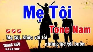 Karaoke Mẹ Tôi Tone Nam Nhạc Sống | Trọng Hiếu