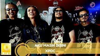 Gambar cover XPDC - Aku Masih Di Sini (Music Audio)