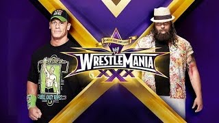 ST 126 (8) WrestleMania XXX John Cena vs Bray Wyatt Match Review