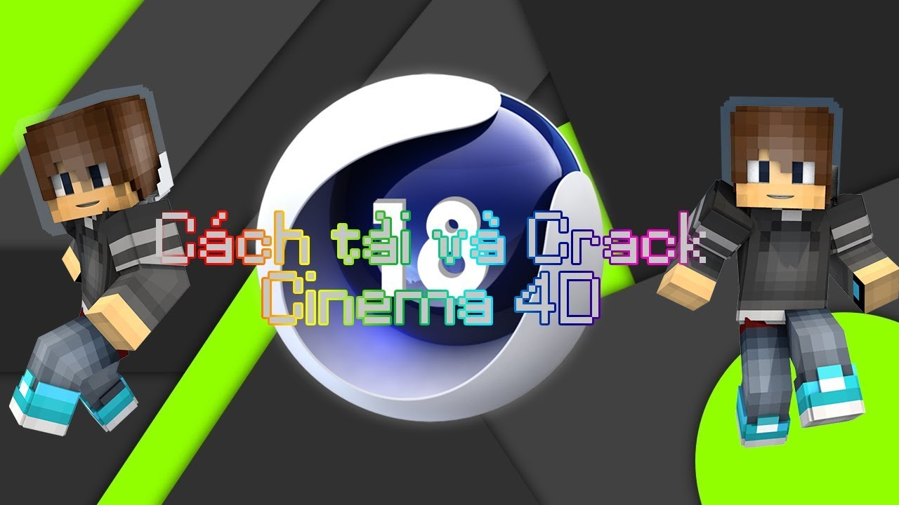 [Hướng dẫn] #1: Cách tải và crack Cinema 4D