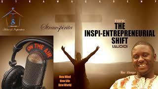 'The Inspi-Entrepreneurial Shift' - from Inspire Me Strawcontent .....