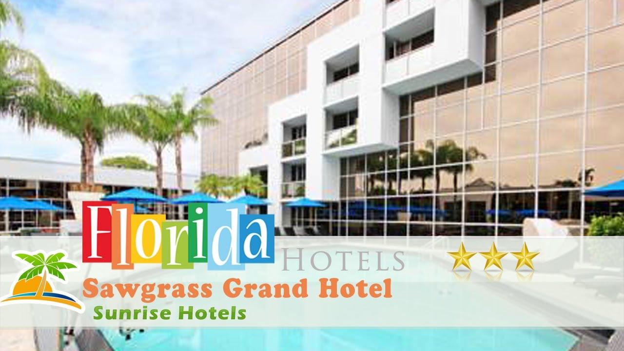Sawgr Grand Hotel Sunrise Hotels Florida