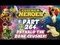 Clicker Heroes Walkthrough: Pt 264 - Phthalo The Zone Crusher! - PC Gameplay Playthrough 60fps