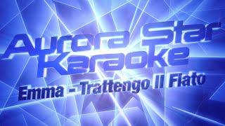 Emma - Trattengo Il Fiato (Aurora Star Karaoke)