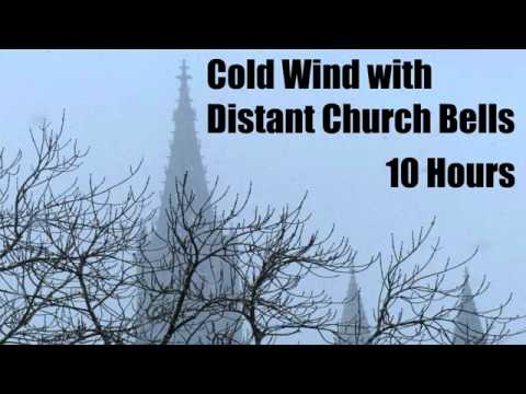 Cold Wind with Distant Church Bells - Sleep - Relax - Chill - 10 Hours