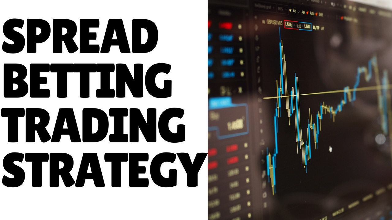 Spread betting strategies day trading world of sport betting