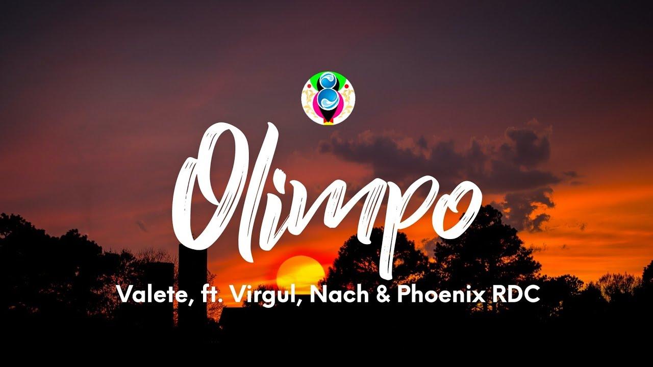 Download Valete - Olimpo (Letra/Lyrics) ft. Virgul, Nach & Phoenix RDC