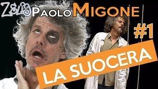 Paolo Migone - La suocera (1 di 2) | Zelig