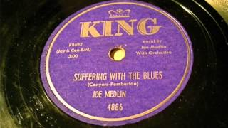 Joe Medlin - Suffering With The Blues 78 rpm!