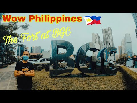 The Fort at BGC | Mckinley Hill | Taguig City | Wow Philippi