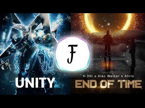 unity-✘-end-of-time「remix-mashup」--alan-walker,-k-391-&-ahrix-(alan-x-walkers)